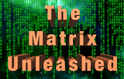 The Matrix Unleashed